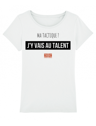T-Shirt J'y vais au talent...